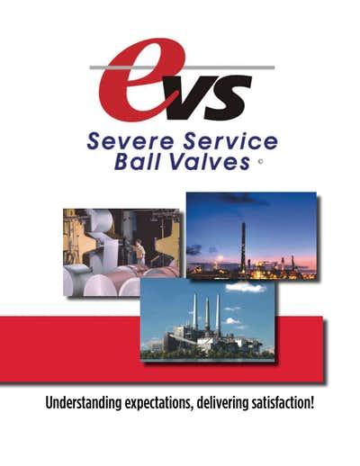EVS Severe Service Ball Valves - Flotech Inc